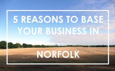 5 Reasons To Base Your Business in Norfolk