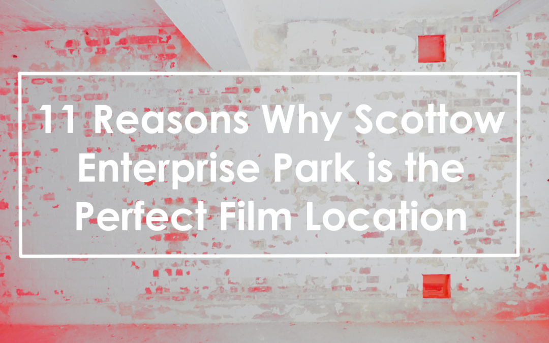 11 Reasons Why Scottow Enterprise Park is the Perfect Film Location