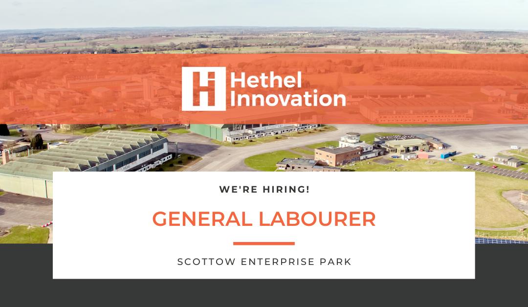 We're Hiring! 'General Labourer' at Scottow Enterprise Park